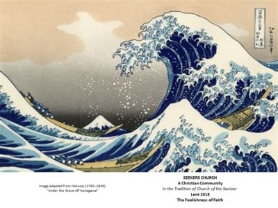 "2018 Lent Bulletin Cover with image adapted from Hokusai ""Under the Wave off Kanagawa"""